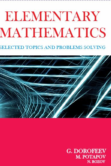 Elementary Mathematics - Selected Topics and Problem Solving
