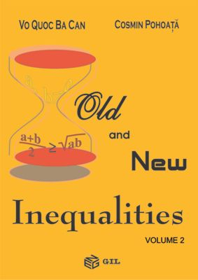 Old & New Inequalities - Volume 2 - Vo Quoc Ba Can, Cosmin Pohoata