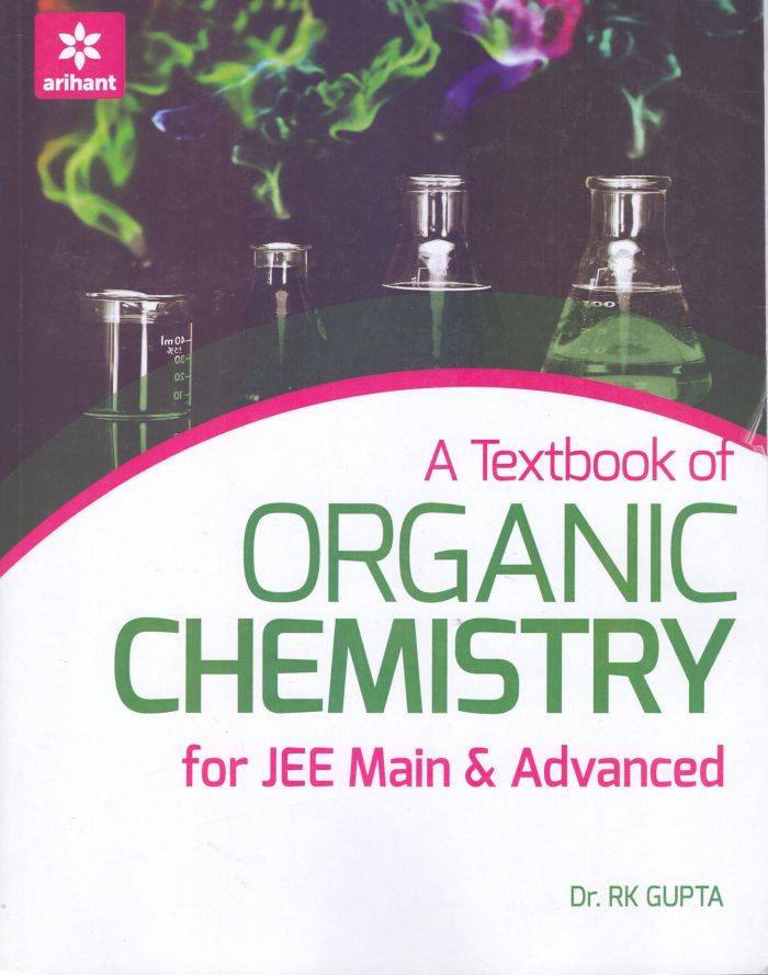 A Textbook of Organic Chemisry for JEE Mains & Advanced