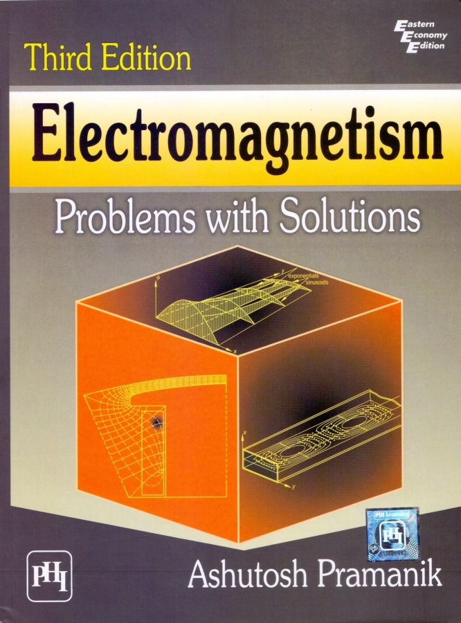 Electromagnetism Problems with Solutions - Ashutosh Pramanik
