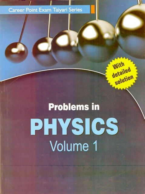Problems in Physics - volume 1 - Career Point Exam Taiyari Series