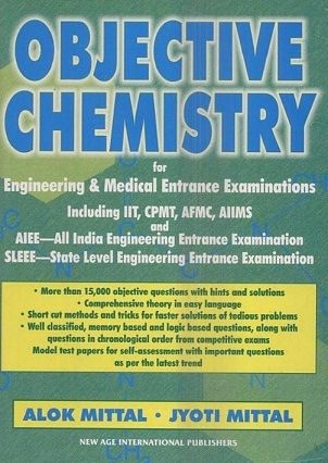 OBJECTIVE CHEMISTRY FOR IIT ENTRANCE - ALOK MITTAL, JYOTI MITTAL