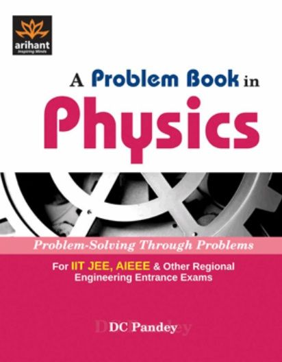 (ARIHANT)  A PROBLEM BOOK IN PHYSICS - D.C. PANDEY