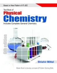 NEW PATTERN PHYSICAL CHEMISTRY FOR IIT JEE  -  SHISHIR MITTAL