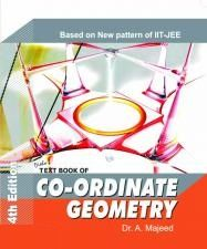 TEXT BOOK OF CO-ORDINATE GEOMETRY  FOR IIT JEE  - DR. A. MAJEED