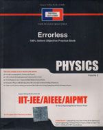 UNIVERSAL SELF SCORER ERRORLESS PHYSICS - VOL 2 - 100% SOLVED OBJECTIVE PRACTICE BOOK FOR IIT JEE/AIEEE/AIPMT (920 páginas !!!)