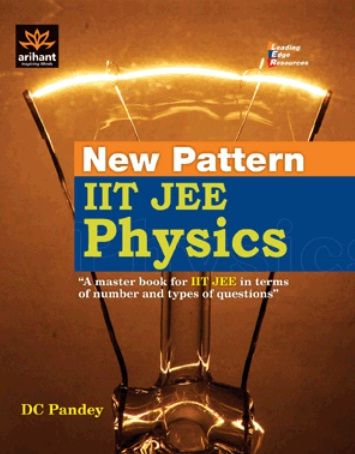 (ARIHANT) NEW PATTERN IIT JEE PHYSICS - DC PANDEY