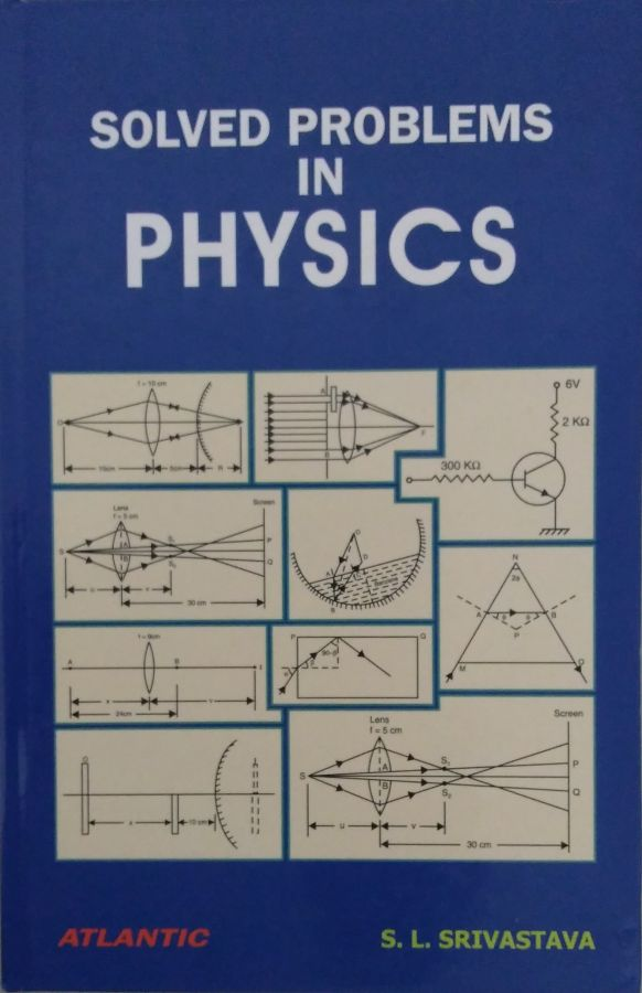 Solved Problems in Physics - volume 1