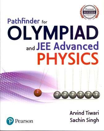 Pathfinder for Olympiad and JEE Advanced Physics